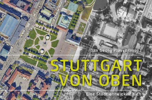 """Neuer Bildband """"Stuttgart von oben"""" wird vorgestellt"""