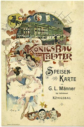 Eine von Karl Fuchs gezeichnete Speisekarte des Königsbau-Cafés um 1900.  Für die damalige Zeit zeigten sich die Tänzerinnen sehr freizügig.   Foto: Sammlung Wolfgang Müller